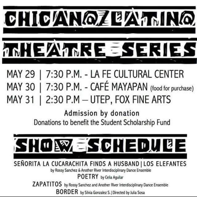 Chicano Latino Theatre Series delata mensajes culturales que resuenan con la gente de la frontera.