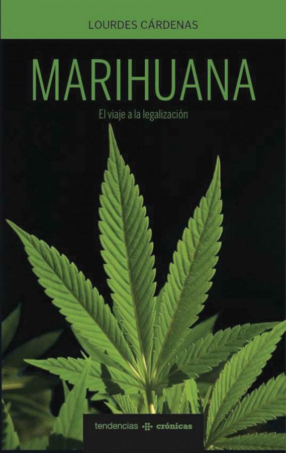 Journalist+Ana+Lourdes+Cardenas+wrote+%E2%80%9CMarihuana%3A+El+Viaje+a+la+Legalizaci%C3%B3n%E2%80%9D+to+inform+readers+about+the+process+of+legalizing+marijuana.+