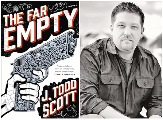 The Far Empty book cover and writer J. Todd Scott