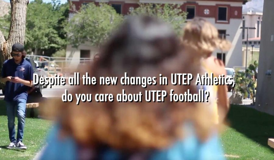 Despite all the new changes in UTEP Athletics, do you care about UTEP football?