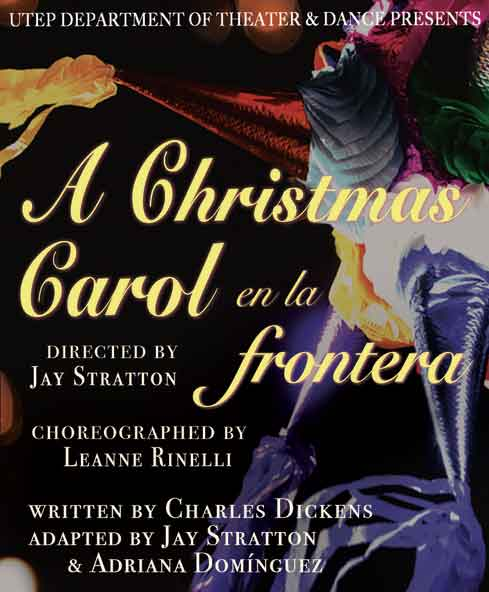 "UTEP Department of Theatre and Dance presents ""A Christmas Carol, en la Frontera"""