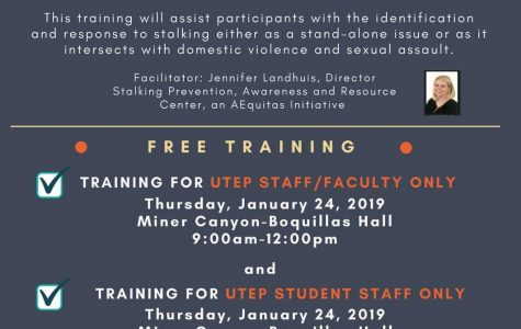 UTEP will be hosting a training for UTEP faculty, staff and students about identifying and responding to stalking on Ja. 24
