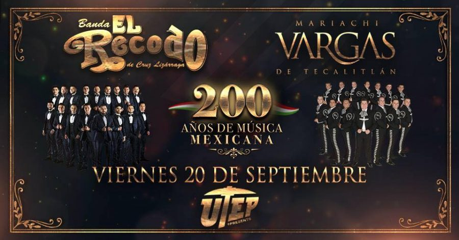200+A%C3%B1os+de+M%C3%BAsica+Mexicana+Show+at+UTEP+Don+Haskins+Center+Cancelled