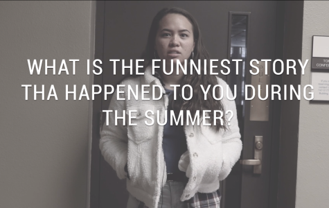 What is the funniest thing that happened to you during the summer?