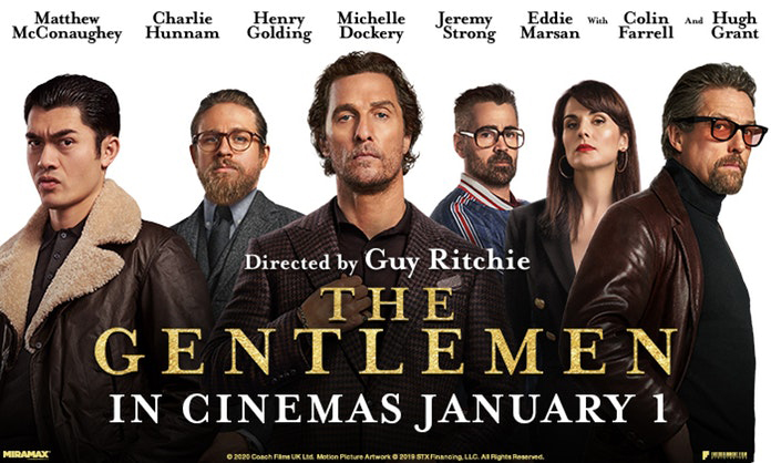 The Gentlemen is a 2019 action crime comedy film written and directed by Guy Ritchie, from a story by Ivan Atkinson, Marn Davies, and Ritchie.