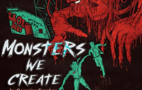 Monsters We Create is an original piece written in collaboration between Professor Georgina Escobar and the 2019 UTEP Playwrights, directed by Kim McKean.