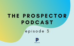 The Prospector Podcast — Season 2, Episode 3