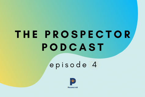 The Prospector Podcast — Season 2, Episode 4