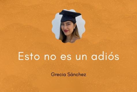 """""""Esto no es un adiós, porque lo que viví con ustedes vivirá siempre en mí"""", escribe Grecia Sánchez para The Prospector."""