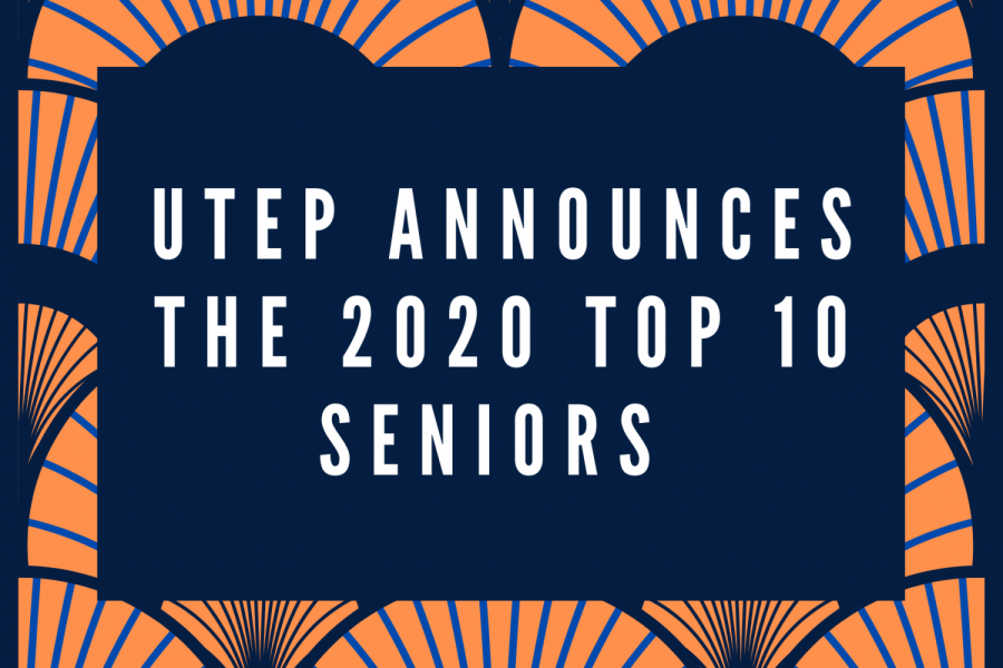 UTEP+announces+the+2020+Top+10+Seniors