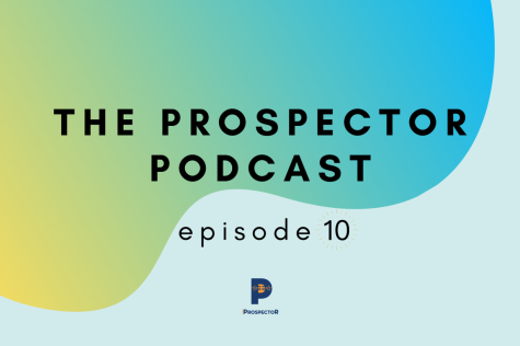 The Prospector Podcast — Season 2, Episode 10