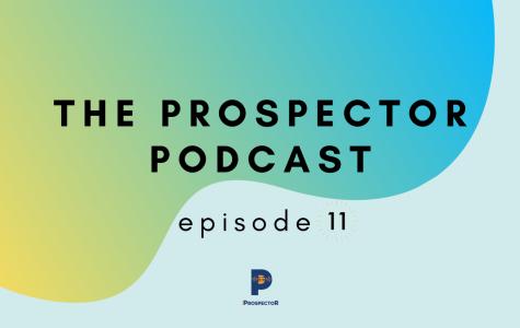 The Prospector Podcast — Season 2, Episode 11