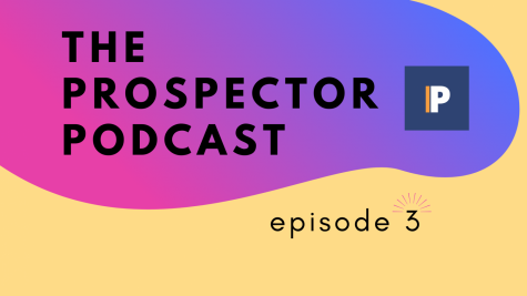 The Prospector Podcast – Season 3, Episode 3