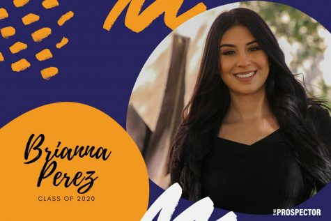 "Briana Perez hopes to become a broadcast journalist because they ""the frontlines of all major events, getting all the facts and sharing it with the viewers who are unaware of the magnitude of the situation at hand..."""