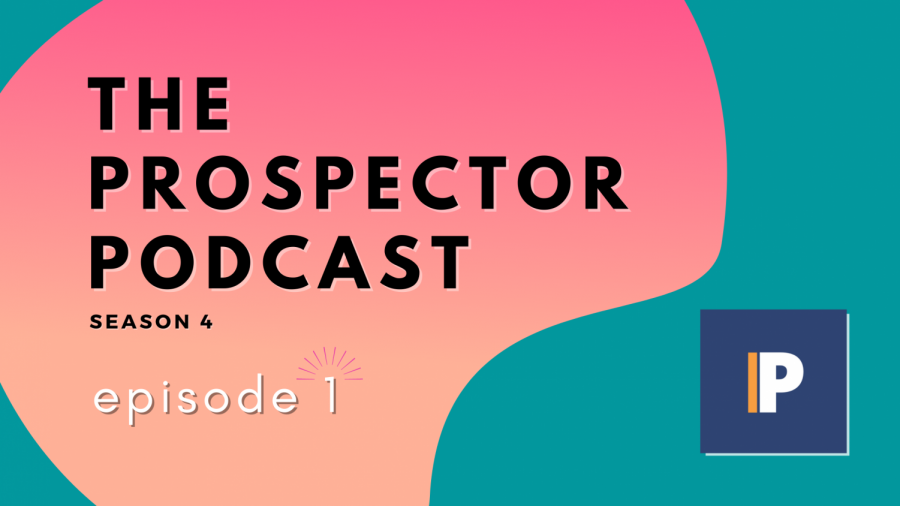 The Prospector Podcast - Season 4, Episode 1: The Valentine's Day Special