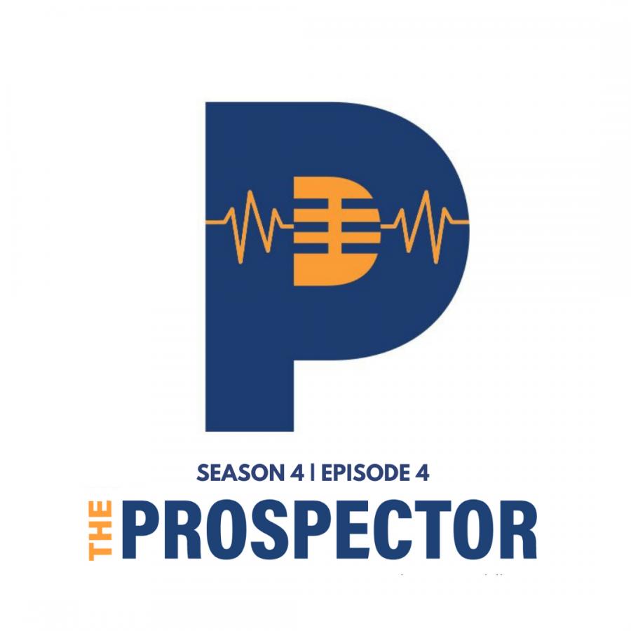 The Prospector Podcast – Season 4, Episode 4