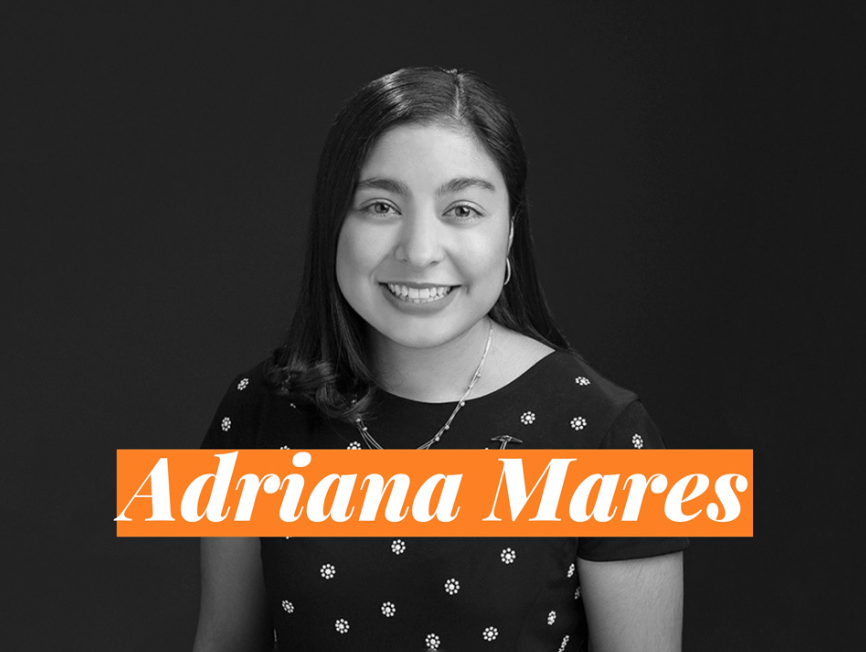 Adriana Mares is a 2020 graduate walking the stage in May after having earned her  master's  degree.  Mares  was  named  a  top  ten  senior  in  2019,  when  she graduated with a bachelor's in biological sciences.