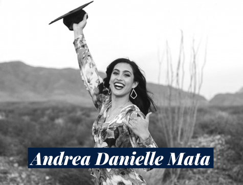 Andrea Danielle Mata is a May graduate who hopes to open her own nonprofit learning center to improve the needs of El Paso students with learning disabilities.
