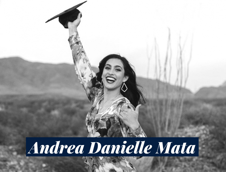 Andrea+Danielle+Mata+is+a+May+graduate+who+hopes+to+open+her+own+nonprofit+learning+center+to+improve+the+needs+of+El+Paso+students+with+learning+disabilities.+