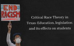 Critical Race Theory in Texas: Education, legislation, and its effects on students