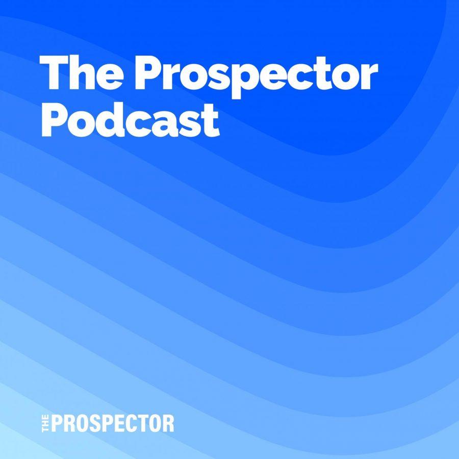 MultimediaPodcast The Prospector Podcast – Season 5, Episode 4